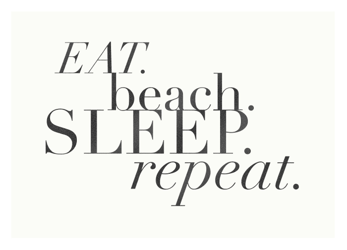 eat-beach-sleep